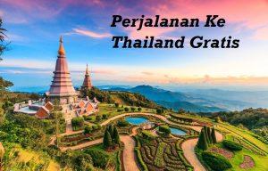 Mendapatkan Perjalanan Ke Thailand Gratis