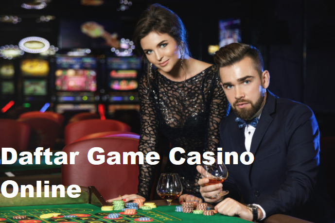 Daftar Game Casino Online